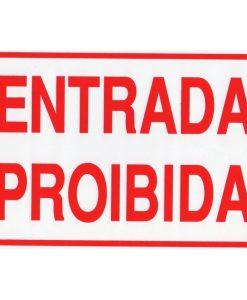 IMG_1964_PLACA ENTRADA PROIBIDA REF P-11