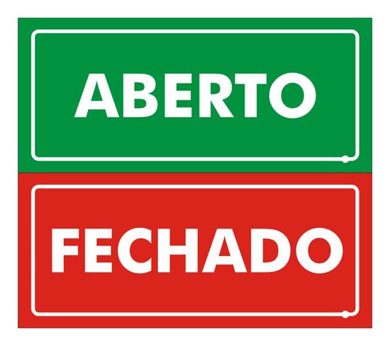 IMG 1972 PLACA ABERTO.FECHADO FRENTE.VERSO REF P-30 · Sinalização   Placas  de Advertência 75193139baa